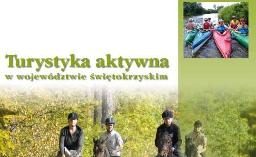 Turystyka aktywna w Województwie Świętokrzyskim