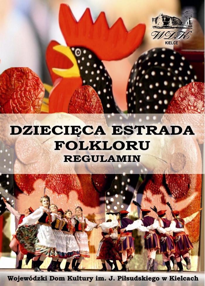 Dziecięca Estrada Folkloru –  nabór zgłoszeń