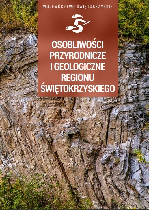Osobliwości przyrodnicze i geologiczne regionu świętokrzyskiego