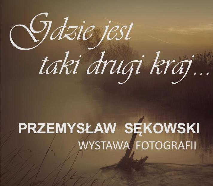 Świętokrzyskie w obiektywie Przemysława Sękowskiego