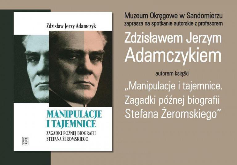 O Żeromskim w Sandomierzu