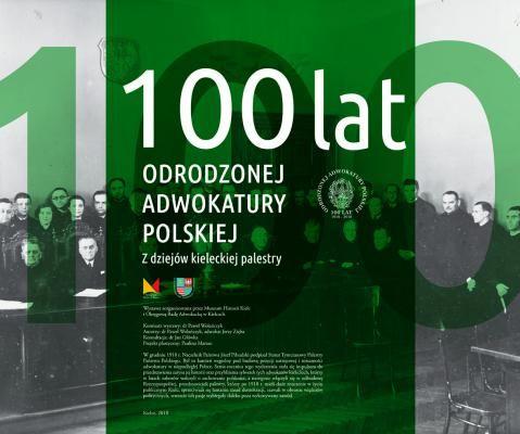 100 lat odrodzonej adwokatury polskiej na wystawie w Kielcach
