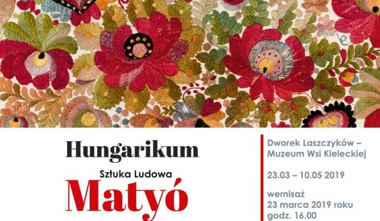 Węgierska sztuka ludowa w Dworku Laszczyków