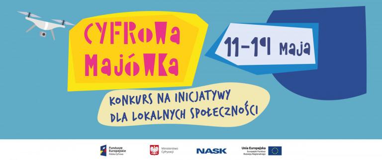 """""""Cyfrowa majówka"""" – konkurs inicjatyw lokalnych"""