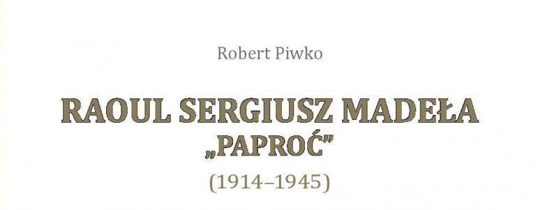 O zapomnianym bohaterze czasów okupacji niemieckiej