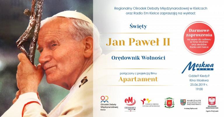 """""""Święty Jan Paweł II – Orędownik wolności"""""""