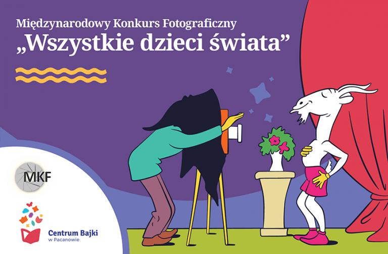 """Konkurs fotograficzny """"Wszystkie Dzieci Świata"""""""