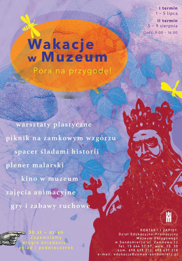 Wakacje w Muzeum. Półkolonie w Zamku Królewskim w Sandomierzu
