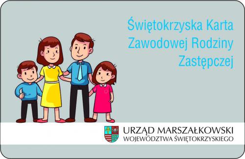 Świętokrzyska Karta Zawodowej Rodziny Zastępczej - informacje ogólne