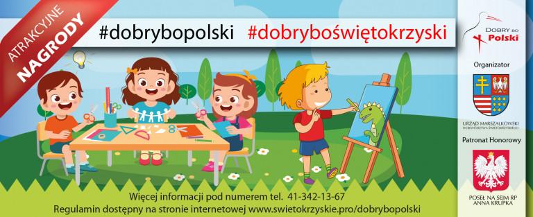 Blisko 200 prac plastycznych w konkursie #dobrybopolski #dobryboświętokrzyski