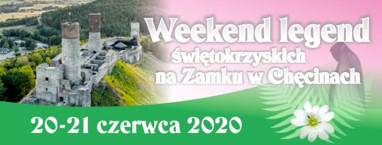 Weekend Legend Świętokrzyskich na Zamku w Chęcinach