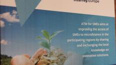 """Plakat Promujący Projekt """"access To Microfinance For Small And Medium–sized Enterprises – Atm For Sme`s"""" Czyli """"dostęp Do Mikrofinansowania Dla Małych I średnich Przedsiębiorstw""""."""